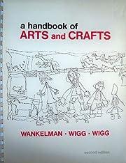 A Handbook of Arts and Crafts por Willard F.…