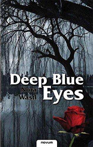 Read Online Deep Blue Eyes (German Edition) pdf