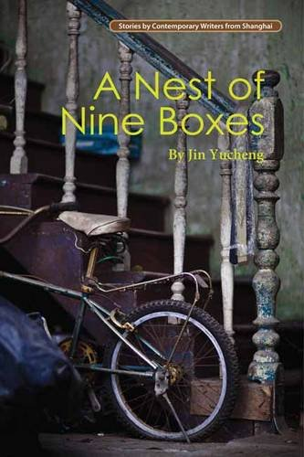 Nest of Nine Boxes (Contemporary Writers From Shanghai) -  Jin Yucheng, Teacher's Edition, Paperback