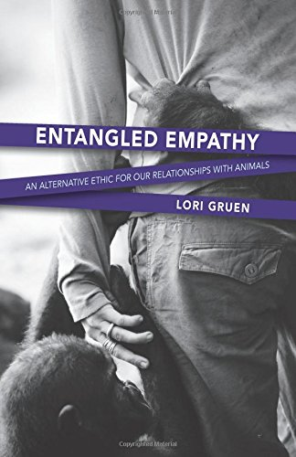 Entangled Empathy: An Alternative Ethic for Our Relationships with Animals ebook