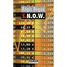 S.N.O.W.: Un polar parisien (Plumes noires) (French Edition)
