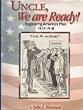 Uncle, We Are Ready!, John J. Newman, 0944931634