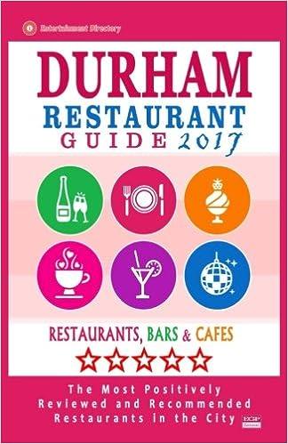 Durham Restaurant Guide 2017 Best Rated Restaurants In Durham