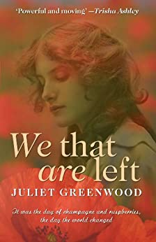 We That are Left by [Greenwood, Juliet]