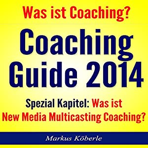 Coaching Guide 2014 Hörbuch