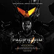 Pacific Rim Uprising: The Official Movie Novelization | Alex Irvine