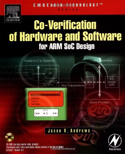 Download Co-verification of Hardware and Software for ARM SoC Design (Embedded Technology) Pdf