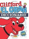 El Gran Diccionario, Scholastic, 0545314348
