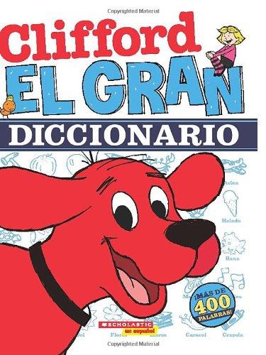 El gran diccionario de Clifford  (Spanish Edition)