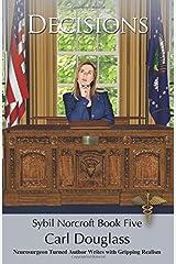 Decisions: Sybil Norcroft Book Five Paperback