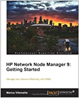 HP Network Node Manager 9: Getting Started Front Cover