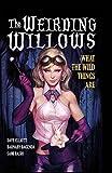 A1 Presents: The Weirding Willows Vol.1