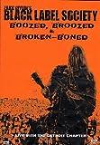 Zakk Wylde's Black Label Society - Boozed, Broozed and Broken Boned - IMPORT