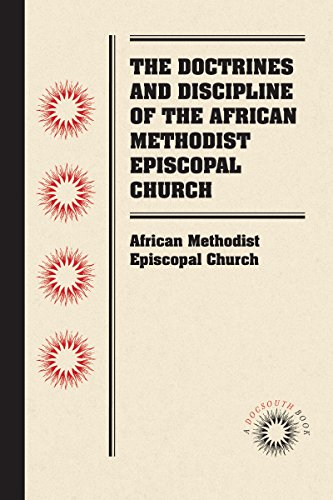 The doctrines and discipline of the african methodist episcopal the doctrines and discipline of the african methodist episcopal church by african methodist episcopal church fandeluxe Images
