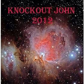 Knockout John 2012