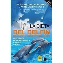 La Dieta del Delfin