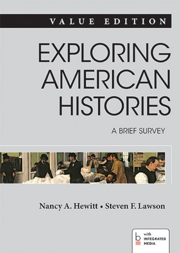 Exploring American Histories: A Brief Survey, Value Edition, Combined Volume