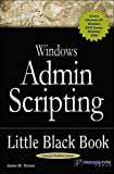 Windows Admin Scripting Little Black Book, Second Edition, Jesse Torres, 1932111875
