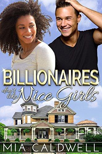 Billionaires Don't Like Nice Girls (Those Fabulous Jones Girls Book 1) (Swirl White Mia)