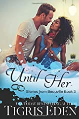 Until Her (Stories from Beauville) Paperback