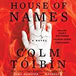 House of Names | Colm Tóibín