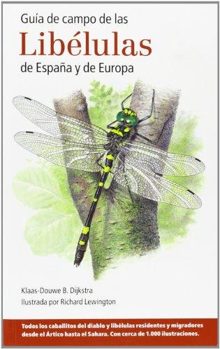 Descargar Libro Guía De Campo De Las Libélulas De España Y De Europa Klaas-douwe B. Dijkstra
