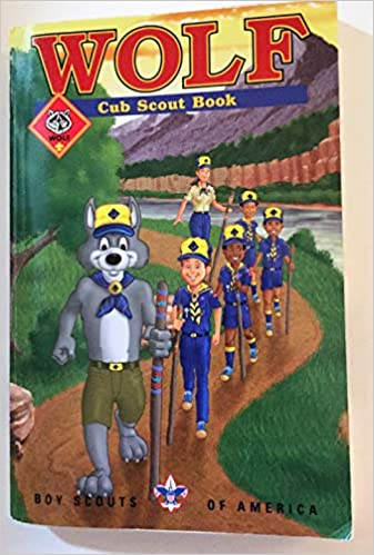 Cub Scout Wolf Handbook Boy Scouts Of America
