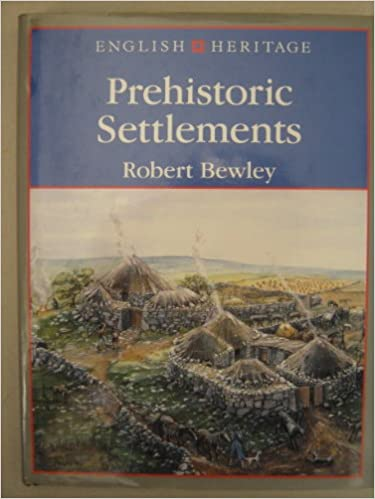 English Heritage Book of Prehistoric Settlements