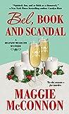 Bel, Book, and Scandal: A Belfast McGrath Mystery (Bel McGrath Mysteries Book 3)