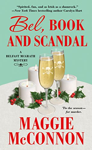 Bel, Book, and Scandal: A Belfast McGrath Mystery (Bel McGrath Mysteries) by [McConnon, Maggie]