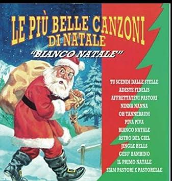 Le Piu Belle Canzoni Di Natale.Compilation Le Piu Belle Canzoni Di Natale Bianco Natale Amazon Com Music