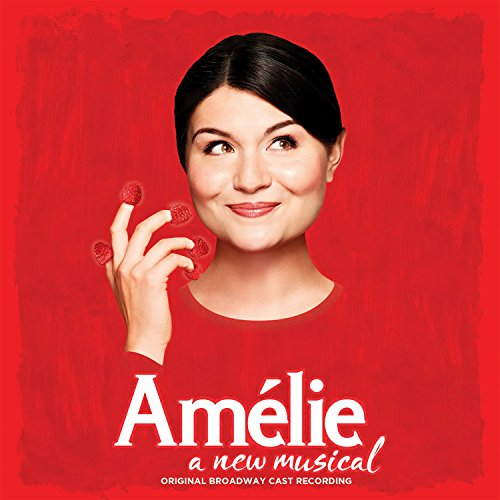 Amélie - A New Musical (Origin...