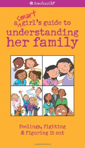 Price comparison product image A Smart Girl's Guide to Understanding Her Family (American Girl) by Amy Lynch (2009-09-01)