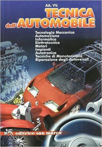 tecnica dell automobile  : Tecnica dell'automobile. Per gli Ist. professionali per l ...