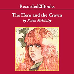 The Hero and the Crown Audiobook