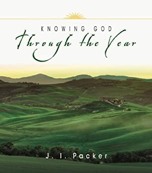 Knowing God Through the Year (Through the Year Devotional Series) 0830832920 Book Cover
