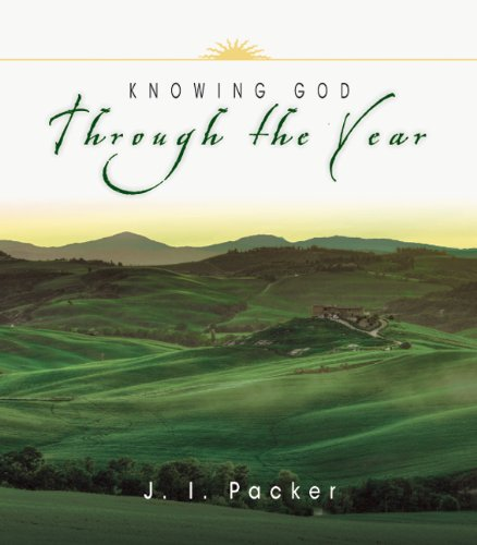 Knowing God Through the Year (Through the Year Devotional Series) (Year Series Devotional)