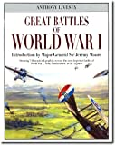 Great Battles of World War I, Anthon Livesey, 0785817573