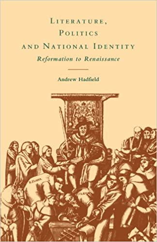 Book Literature, Politics and National Identity: Reformation to Renaissance