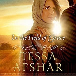 In the Field of Grace Audiobook