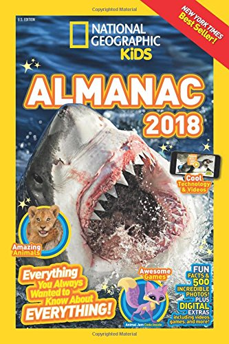 National Geographic For Kids (National Geographic Kids Almanac 2018 (National Geographic Almanacs))