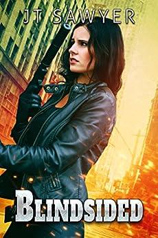 Blindsided (Mitch Kearns Combat Tracker Series Book 4) by [Sawyer, JT]