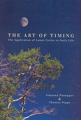 (The Art of Timing: The APplication of Lunar Cycles in Daily Life)