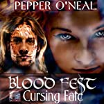 Blood Fest: Cursing Fate | Pepper O'Neal