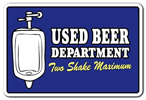 "Used Beer Department Two Shake Maximum Aluminum Sign bar Bathroom Pub Aluminum Signs | Indoor/Outdoor | 14"" Tall"