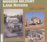 Modern Military Land Rovers 1971-94, Morrison, Bob, 1859150268