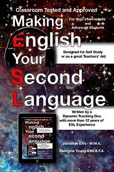 Making English Your Second Language by [Ellis,Jonathan, Young-Ellis,Georgina]