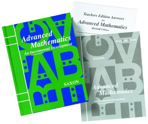 Saxon Advanced Math: Homeschool Kit w/Solutions Manual Second Edition