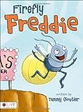 Firefly Freddie, Tammy Cloutier, 1617393703