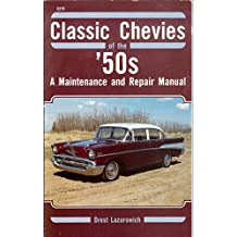 Classic Chevies of the '50's: A Maintenance and Repair Manual